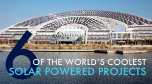 The World's 6 Coolest Solar Powered Projects
